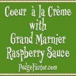 Coeur a la Creme for Valentine's Day