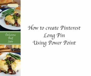Create Pinterest Long Pins Using Power Point