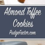 Crisp around the edges and soft in the middle, these cookies are teeming with pieces of toasted almonds and Heath Milk Chocolate English Toffee Bits.