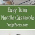 Easy Tuna Noodle Casserole - The Ultimate Comfort Food.