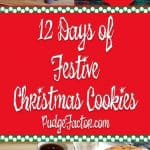 12 Days of Festive Christmas Cookies Pudge Factor
