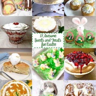 15 Awesome Easter Sweets and Treats