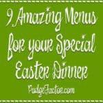 9 amazing menus for Easter dinner