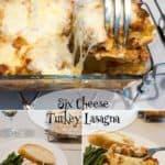 Six Cheese Turkey Lasagna
