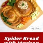 Spider Bread with Mexican Corn Dip