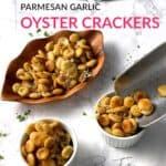 Parmesan garlic oyster crackers